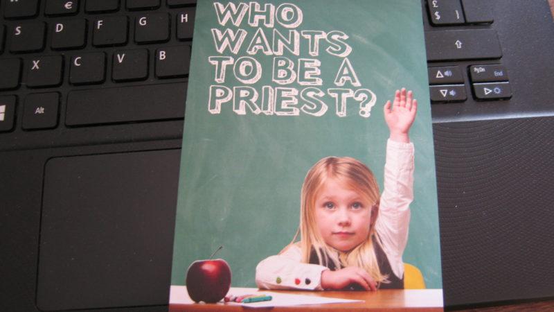 Wer möchte Priester werden? Bildkarte, Quelle unbekannt.