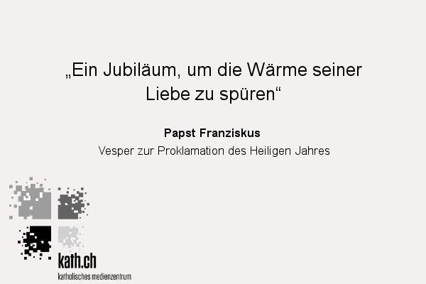 Heiliges Jahr Aufruf Papst Franziskus