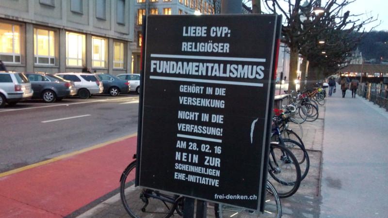 Freidenker-Plakat in der CVP-Hochburg Luzern | © 2016 Sylvia Stam