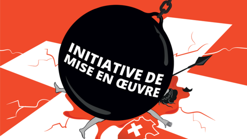 Non à l'initiative de mise en œuvre (Photo:  initiativedemiseenoeuvrenon.ch)