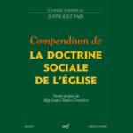 Le Compendium de da doctrine sociale de l'Eglise rassemble les points fondamentaux de la doctrine catholique concernant la vie sociale (Photo: dr)