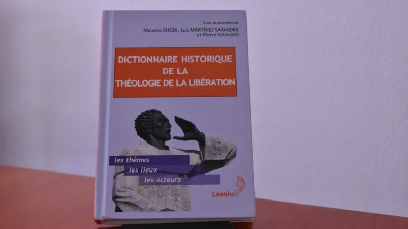 Dictionnaire historique de la théologie de la libération (Photo: Bernard Hallet)