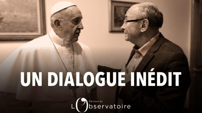 Pape François Rencontre avec Dominique Wolton Politique et société, un dialogue inédit (Photo: Editions de L'Observatoire)