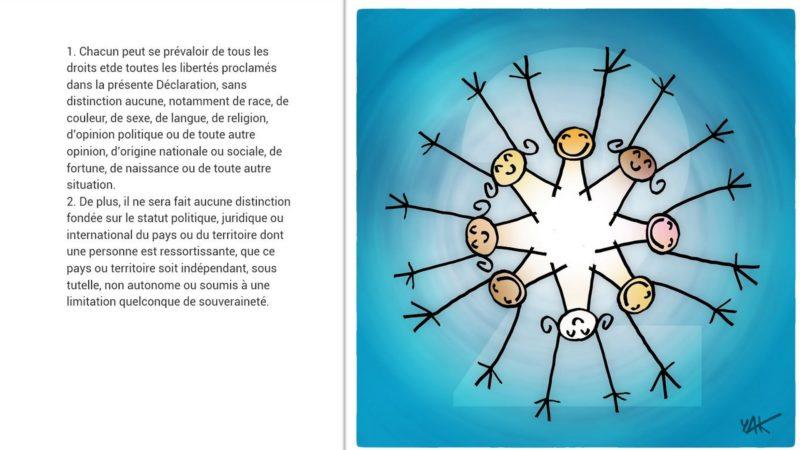 La Déclaration universelle des Droits de l'Homme, illustrée par Yacine Ait Kaci (Yak) | un.org.fr